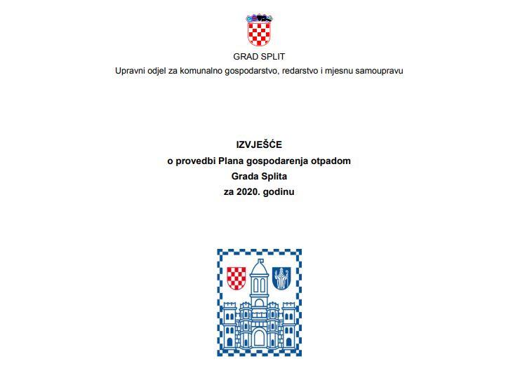 Objavljeno IZVJEŠĆE o provedbi Plana gospodarenja otpadom Grada Splita za 2020. godinu